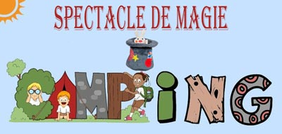 Animation spectacle enfant pour camping